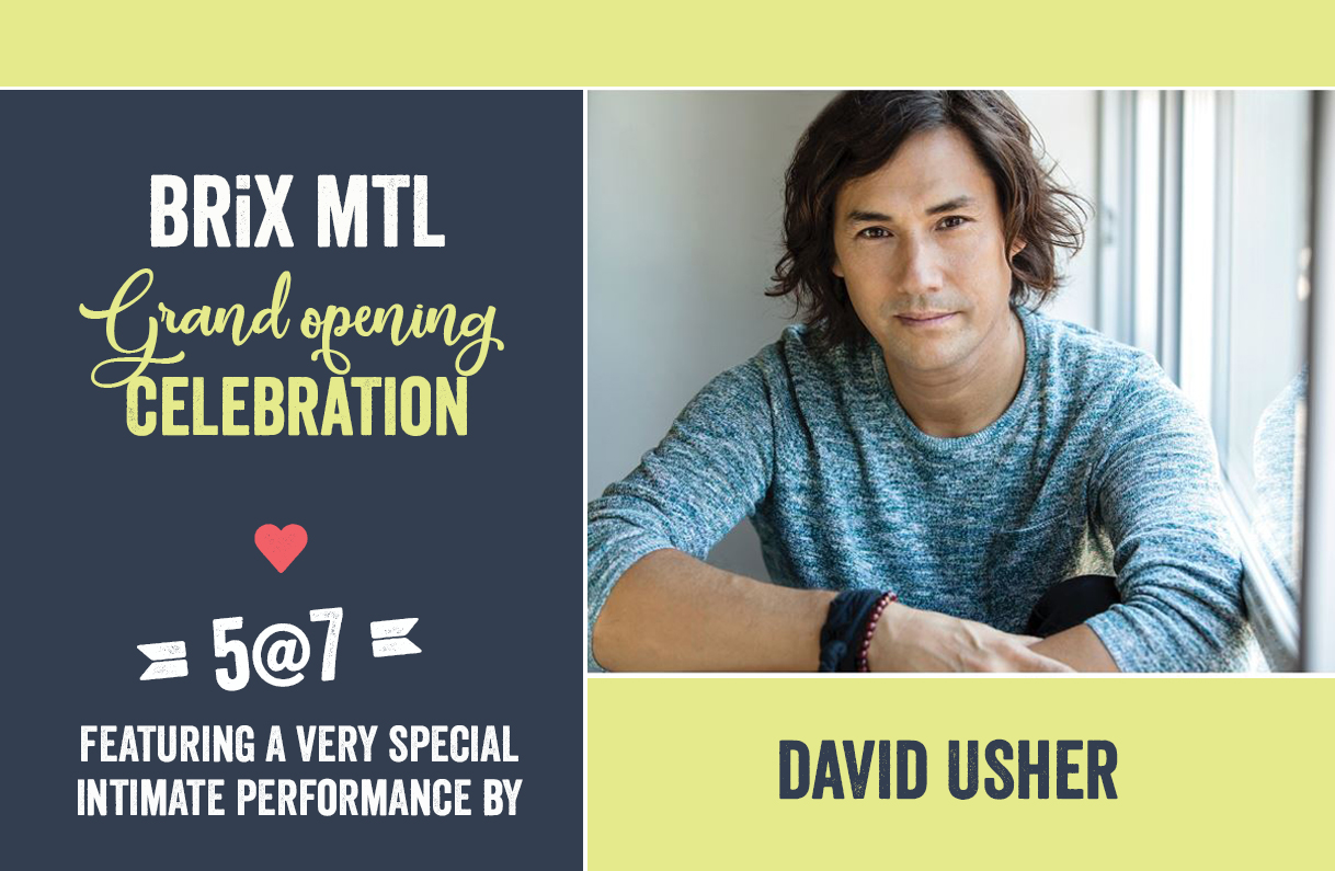 BRiX - Grand opening featuring an intimate performance by David Usher